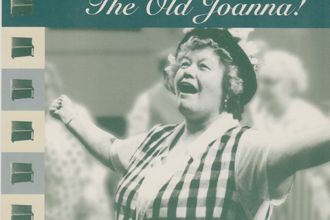 "Programme for ""all we needed was The Old Joanna!"""